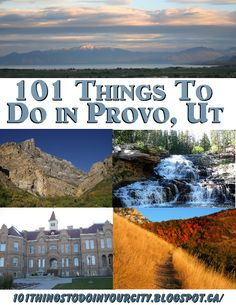 101 Things to do in Provo, Utah-Great for our summer vacation!