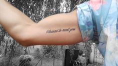 "Inner Bicep Tattoo Designs For Men Tatuaje en el brazo interior derecho con la frase ""Pleased to meet you"""