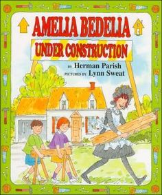 Amelia Bedelia Under Construction (Book) : Parish, Herman : When Amelia Bedelia babysits for the Hardy family, she becomes involved in some unexpected remodeling of their house. Amelia Bedelia, American Library Association, Extreme Makeover, County Library, Second Child, Under Construction, Used Books, Fiction Books, Preschool
