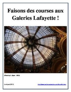 Have your students do authentic on-line shopping by visiting Galeries Lafayette in Paris, France!  This multi-building department store has something for everyone!  Their on-line store includes fashions for everyone and so this internet activity focuses on shopping and making imaginary purchases on-line from their store.