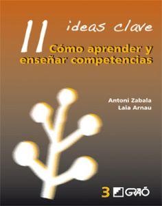 Antoni Zabala y Laia Arnau. Cómo aprender y enseñar competencias. CAC 37.015 ZAB com