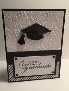 Graduation Card by - Cards and Paper Crafts at Splitcoaststampers Graduation Cards Handmade, Barbour Wax, Mailing Envelopes, Norse Projects, Bright Future, Graduation Invitations, Embossing Folder, Homemade Cards, I Card