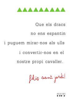 Sant Jordi Best Quotes, Love Quotes, Inspirational Quotes, Frases Bono, Great Sentences, Diy Postcard, Free Poster Printables, Saint George, Lectures