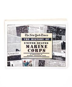Love this The US Marine Corps: A Compilation of Historic Pages by Reyam Enterprises LLC on #zulily! #zulilyfinds