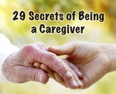9) To do with my work.  I am a caregiver.  She turned 104 on Sept. 1.!!! 9 Secrets of Being a #Caregiver