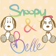 Snoopy and Belle are illustrated with rainbow colored lettering