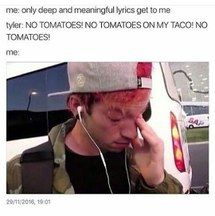 Okay but really? I totally relate to this, because I don't like tomatoes.