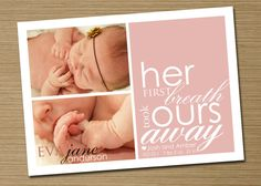 Her first breath took ours away.... such a sweet birth announcement