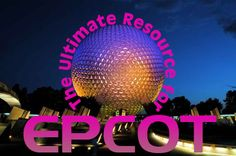 Guide to all EPCOT attractions - videos, tips, touring advice