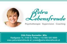 Die Privatpraxis 'Petra Lebensfreude' auf Herold ....   Wohl eine der besten Anlaufstellen im Großraum von St. Pölten für   * Psychotherapie  * Supervision und  * Coaching Petra, Coaching, Mental Health Therapy, Joie De Vivre, Health, Training