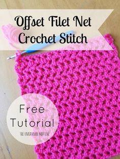 Offset Filet Net Stitch | Free Crochet Tutorial | The Unraveled Mitten | Croche Stitches | Easy