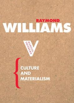 Culture and Materialism (Radical Thinkers)