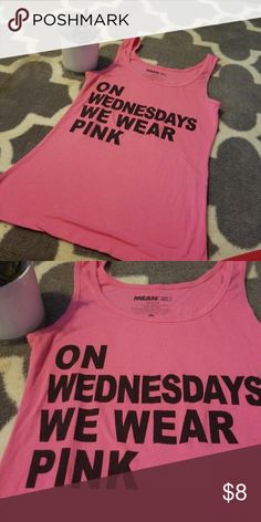 Mean Girls on Wednesdays We Wear Pink Tank Great condition. Tops Tank Tops