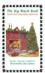 The Big Black Book - What the Christmas Tree Saw By Biebel, Rev. Warren C. - Book