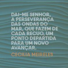 Cecilia Meireles | MENINAS BRILHANTES Cogito Ergo Sum, Self Esteem, Beautiful Words, Inspire Me, Texts, I Am Awesome, Thats Not My, Blessed, Inspirational Quotes
