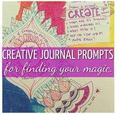 Creative Journal Prompts for Finding Your Magic.