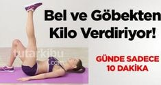 Bel ve Göbekten Kilo Verdiren 5 Egzersiz 5 exercises to lose weight from waist and belly Pilates, Fitness Tips, Health Fitness, Fitness Inspiration, Sport Treiben, Workout Bauch, Fit Board Workouts, Lose Belly Fat, Belly Belly