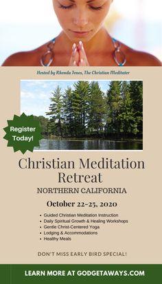 Is it time for you to get away with God? #christiammeditation #christianmeditationretreat #Godgetaways #innerhealing #Godgetawaysretreats
