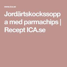 Jordärtskockssoppa med parmachips   Recept ICA.se