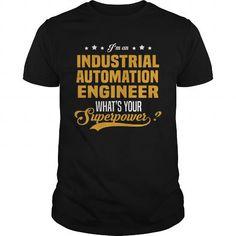 Awesome Tee Industrial Automation Engineer Shirts & Tees #tee #tshirt #named tshirt #hobbie tshirts # Industrial Engineer