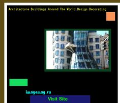 Architecture Buildings Around The World Design Decorating 165221 - The Best Image Search
