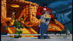 Optimus Prime Must Stop Megatron