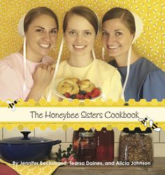 The Honeybee Sisters Cookbook on tour now with Celebrate Lit. Enter the giveaway now through Oct 5, 2017!