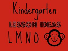 TONS of ideas for studying the letters L M N O with your preschooler or kindergartener