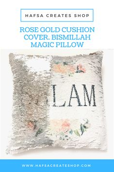 Add a dash of sparkle to your Muslim home with this bismillah magic pillow. The reversible sequin detail heightens the appeal of the cushion. Ramadan Gifts, Gold Cushions, One Rose, For Your Party, Business For Kids, Favor Bags, Cushion Covers, Soft Leather, Muslim