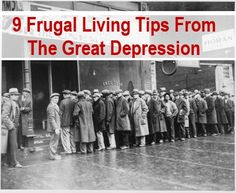 9 Frugal Living Tips From The Great Depression