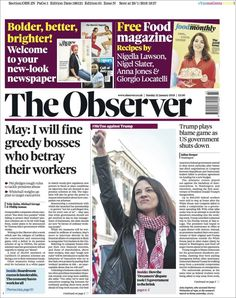 The Observer (founded in London is the oldest Sunday newspaper in the world published by the Guardian Media Group since It has a similar centre-left political standpoint to its sister The Guardian. Sunday Newspaper, Newspaper Cover, Newspaper Headlines, Jane Bown, British Press, Nigel Slater, Political Spectrum, Nigella Lawson, United Kingdom