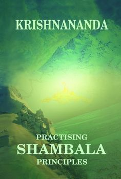 Practising Shambala Principles  These principles and techniques are very simple and can be followed by anyone, including non-meditators.