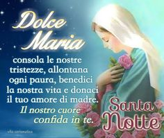 UMILE PREGHIERE - Google+ Blessed Mother Mary, Hail Mary, Mom Quotes, Madonna, Prayers, Faith, Feelings, Luigi, Emoticon