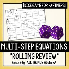 Multi-Step Equations Dice GameThis activity practices multi-step equations, including those with distribution and variables on both sides. Students are paired up and assigned half of the board. They roll two dice to see which problems they are solving. Algebra Activities, Teaching Math, Math Games, Math Lesson Plans, Math Lessons, Simplifying Algebraic Expressions, Line Math, Math Lab, Order Of Operations