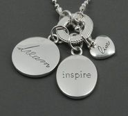 Live, Dream, Inspire necklace...