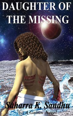 What would you do if you were swept out to sea…without a boat? Daughter Of the Missing is a romantic paranormal adventure about an Astronaut who discovers she is from a African tribe of people who are half sea spirits and half human. This is a great new read from Saharra K. Sandhu. Now available at www.saharraksandhu.com African Tribes, Out To Sea, Astronaut, Paranormal, Novels, Daughter, Boat, Romantic, Adventure