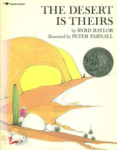 The Desert is Theirs, 1976 Honor | Association for Library Service to Children (ALSC)