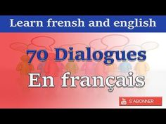 70 dialogues en français - YouTube French Conversation, French Teacher, Transcription, Reading Material, Learn French, Comprehension, Spelling, Vocabulary, Foreign Language