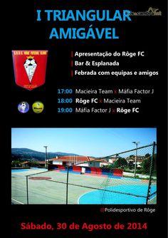 I Triangular Amigável > 30 Ago 2014 @ Polidesportivo, Rôge, Vale de Cambra  #ValeDeCambra #Roge