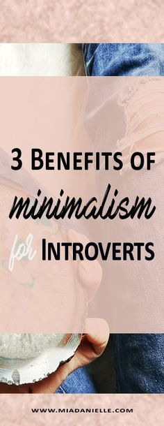 benefits of minimalism for introverts