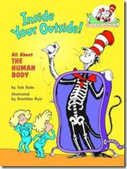 Inside Your Outside book--GREAT first science lesson on the human body. Must get a copy of this book!