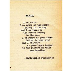"""I am yours. """"Crumble life: I will marry your pieces"""" poem 34, by Christopher Poindexter."""