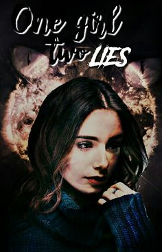 One girl, two lies