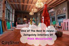 One of the best in Jaipur, Zeitgeisty Interiors of #PinkMoustache Address- 4th Floor, Above Sunshine Honda Showroom, Jajoo Tower, Hawa Sadak, Bais Godam, Jaipur. Call- 9116062999/9116055999 #Cafe #Restaurants #Food #CityShorJaipur