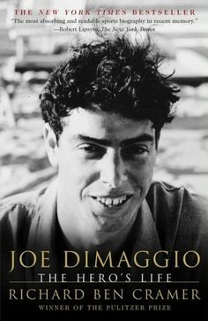 Joe DiMaggio: The Hero's Life by Richard Ben Cramer, Kevin McKinley Joe DiMaggio was, at every turn, one man we could look at who made us feel good.  In the hard-knuckled thirties, he was the immigrant boy who made it big -- and spurred the New York Yankees to a new era of dynasty. He was Broadway Joe, the icon of elegance, the man who wooed and won Marilyn Monroe -- the most beautiful girl America could dream up. - Goodreads.com