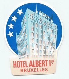 BRUXELLES / BRUSSELS BELGIUM HOTEL ALBERT 1ER VINTAGE LUGGAGE LABEL