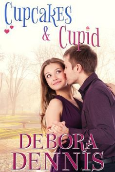 A matchmaking baker, Valentine's Ball, & two unsuspecting people = one sweet recipe for romance  Cupcakes and Cupid: A Starlight Hills Holiday Novella by Debora Dennis,