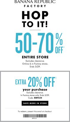 Pinned March 25th: 50-70% off everything & more at Banana #Republic Factory ditto online #coupon via The #Coupons App