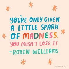 great words by Robin Williams ★ Motivacional Quotes, Best Motivational Quotes, Cute Quotes, Words Quotes, Positive Quotes, Inspirational Quotes, Sayings, Pink Quotes, Wisdom Quotes