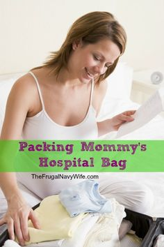 Packing Mommy's Hospital Bag - Tips and advice on how to pack your hospital bag for when baby comes!